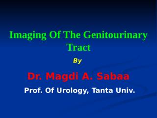 imaging of the genitourinary tract.ppt