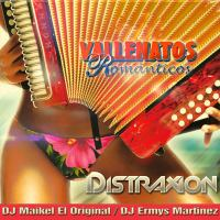 VALLENATO ROMANTICO DISTRAXION DJ MAIKEL FEAT DJ ERMYS MARTINEZ.mp3