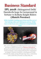 IPL 2018 - Beleaguered Delhi Daredevils hope for turnaround in fortune vs Kolkata Knight Riders (Match Preview).pdf