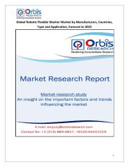 Global Robotic Flexible Washer Market by Manufacturers, Countries, Type and Application, Forecast to 2022.pdf