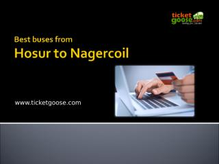 Best buses from Hosur to Nagercoil.ppt