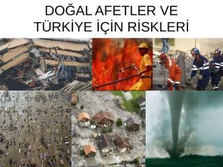 doğal afetler ve türkiye için riskleri.ppt
