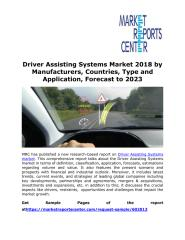 Driver Assisting Systems Market 2018 by Manufacturers, Countries, Type and Application, Forecast to 2023.pdf