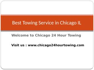 Best-Towing-Service-in-Chicago-IL.pptx