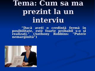 cum_sa_ma_prezint_la_un_interviu.ppt