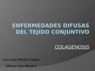 Enfermedades Difusas del Tejido Conectivo.pptx