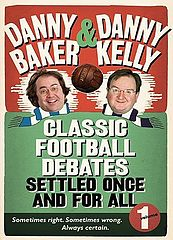 Classic Football Debates Settled Once and for All, Vol. 1 - Danny Baker & Danny Kelly.epub