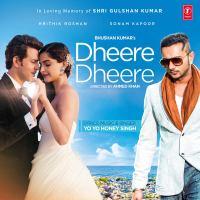 Dheere Dheere (Yo Yo Honey Singh).mp3
