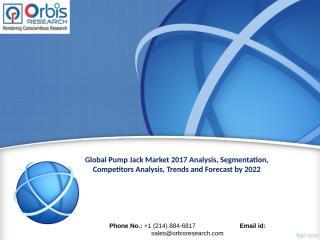 Global Pump Jack Market Outlook and Forecast 2022.ppt