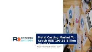 Metal Casting Market.pptx