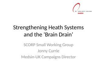 3. Jonny - Strengthening Heath Systems SWG Outline Presentation.pptx