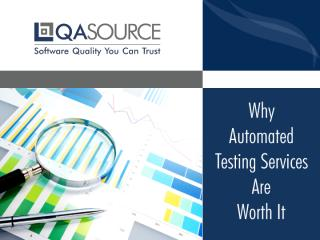 Why-Automated-Testing-Services-Are-Worth-It.pdf