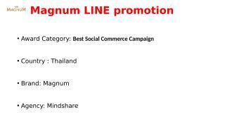 Thailand_Magnum LINE Promotion.pptx